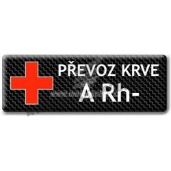 Nálepka PŘEVOZ KRVE 0 Rh+