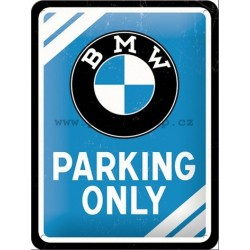BMW Parking Only (modrá) 15x20 cm